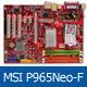 7x základ s P965: MSI P965 Neo-F